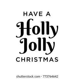 Have a Holly Jolly Christmas Vector Text Background