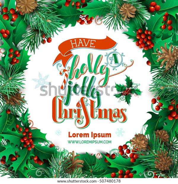 A Holly Jolly Christmas.Have Holly Jolly Christmas Vector High Stock Vector Royalty