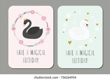 Have a magical birthday. Cute vector birthday cards with  black and white swans. Cute vector birds.