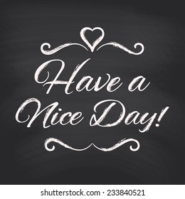 Have A Nice Day Images Stock Photos Vectors Shutterstock