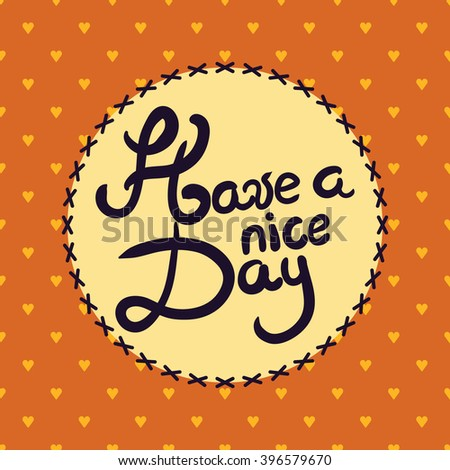 Have nice day greeting card vector stock vector royalty free have a nice day greeting card vector abstract decorative background wallpaper m4hsunfo