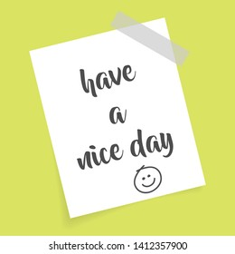have a nice day greeting on a white sticky note. isolated greeting card  vector template in eps 10.