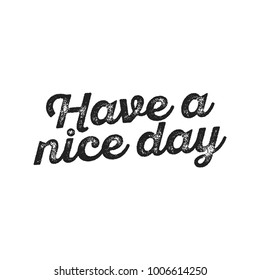 Have A Nice Day Vector Text Background