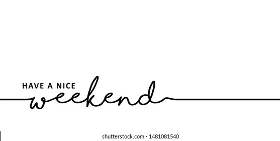 Have a nice Weekend Hello long weekend loading bar Vector fun funny day keel calm happy weekend Happy lazy day Party Week end is coming Glass Drink free freedom Saturday Sunday Line pattern