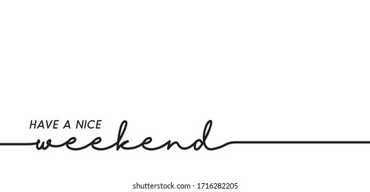 have a nice weekend loading bar background vector.