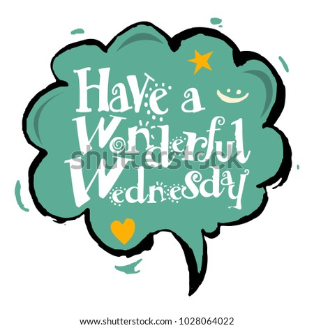 Have Wonderful Wednesday Vector Stock Vector Royalty Free
