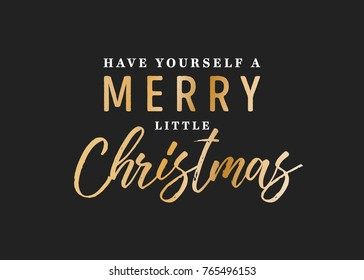 Have Yourself A Merry Little Christmas Vector Text Background