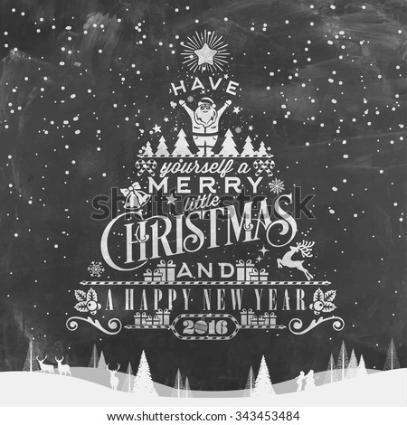 have yourself a merry little christmas and happy new year typographical background on chalkboard