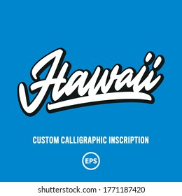 """""""Hawaii"""" custom script lettering. Editable colours and size. Great for printing on t-shirt, card etc."""