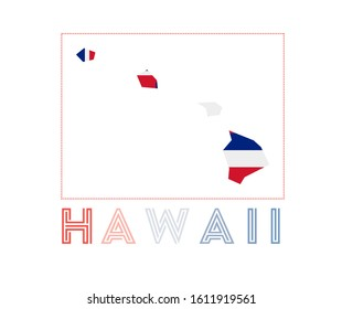Hawaii Logo. Map of Hawaii with us state name and flag. Authentic vector illustration.