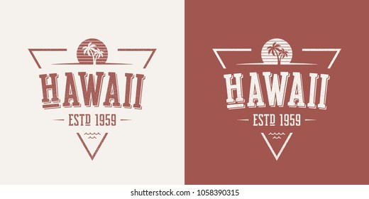 Hawaii state textured vintage vector t-shirt and apparel design, typography, print, logo, poster. Global swatches.