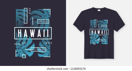 Hawaii stylish t-shirt and apparel modern design with tropical leaves, typography, print, vector illustration. Global swatches.