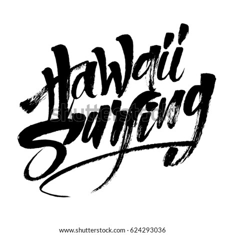Hawaii Surfing Modern Calligraphy Hand Lettering Stock Vector