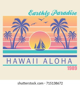 Hawaii - vector illustration for t-shirt and other print production. Palms, wave and sun creative logo badge. Summer vacation concept. Design elements.