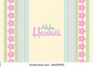 Hawaiian background in Polynesian style with traditional folk ornaments and Aloha Hawaii lettering.