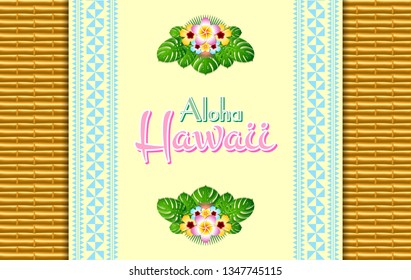 Hawaiian document background in Polynesian style with Aloha Hawaii text, traditional ornaments and floral decorations on bamboo background.