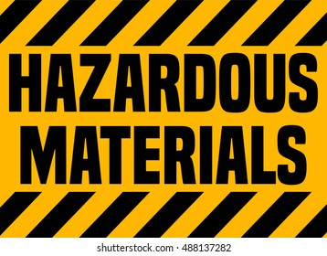 Hazardous Materials Industrial Warning Sign, Vector Illustration.