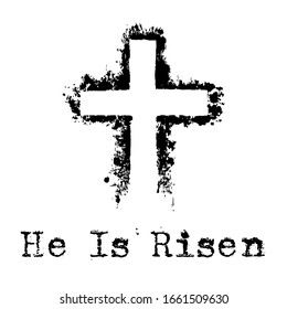 He is risen. Christian cross sign with grunge effect.