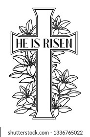 He is risen. Happy Easter greeting card. Cross and lilies. Greeting card. with religious symbol of faith.