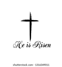 He is Risen text with cross on white background. Calligraphy lettering Vector illustration EPS10 - Vector