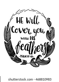 He Will Cover You With His Feather, quote on White background. Hand drawn lettering. Bible verse. Modern Calligraphy. Christian Poster
