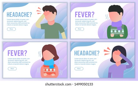 Headache and Fever website banners set. Cold or flu virus symptom influenza migraine landing page. For medical treatment and healthcare, packaging of tablets. Flat vector bundle. Male and female.
