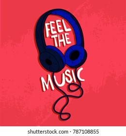 Headphone vector print.Feel the music Typography.Music slogan.