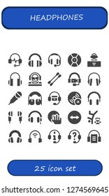 headphones icon set. 25 filled headphones icons. Simple modern icons about  - Headphones, DJ, Earbuds, Karaoke, Vynil, Earphones, Team viewer, Hip hop, Audiobook