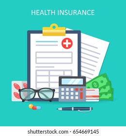 Health insurance form concept. Life insurance calculation concept. Top view. Modern Flat design graphic elements. Medical equipment, money, prescription medications. Creative vector illustration.