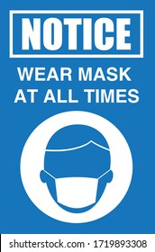Healthcare Medical Signs/Symbol Vector: COVID-19 Safety Notice Wear Mask At All Times Blue