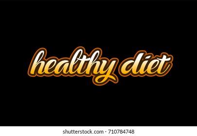 healthy diet handwritten text on a black background
