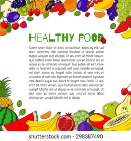 Healthy food hand drawn vector elements. Fruits and berries. Vitamins. Colorful  background. Frame.