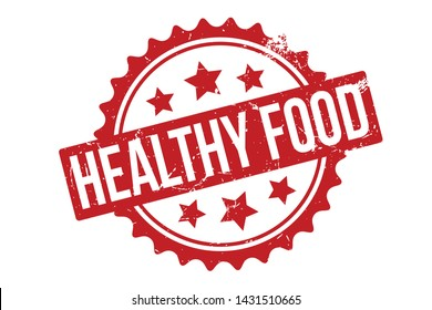 Healthy Food Rubber Stamp. Healthy Food Rubber Grunge Stamp Seal Vector Illustration - Vector