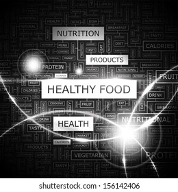 HEALTHY FOOD. Word cloud illustration. Tag cloud concept collage. Vector text conceptual illustration.