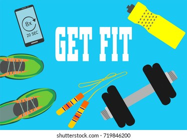 Healthy lifestyle, fitness and active concept. Smartphone, dumbbell, skipping rope, water bottle and sport shoes with word get fit