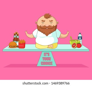 Healthy lifestyle. Funny cartoon illustration of fat man and proper diet.  Beard fat guy sitting on scales, meditate and choise between junk food and proper diet.
