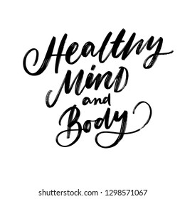 HEALTHY MIND AND BODY. MENTAL HEALTH. VECTOR HAND LETTERING