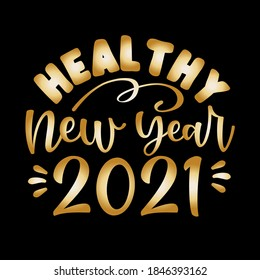 Healthy New Year 2021- Funny greeting card for New Year in covid-19 pandemic self isolated period.