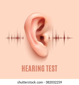 Hearing test. Background with realistic ear an sound waves. Vector illustration.
