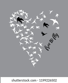Heart of birds and free to fly slogan print. Vector