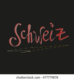 heart of europe, hand written switzerland in german, vector banner template