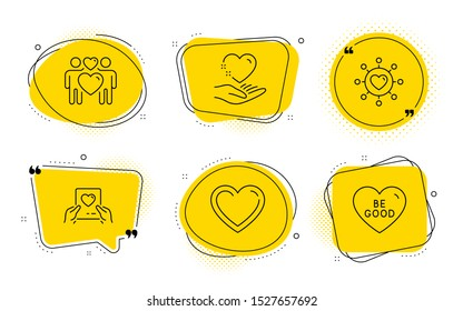 Heart, Love couple and Be good signs. Chat bubbles. Love mail, Hold heart and Dating network line icons set. Valentine letter, Relationships network, Lovers. Love set. Line love mail icon. Vector