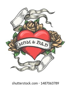 Heart with Rose flowers and Ribbon with lettering Mom and Dad Tattoo. Vector Illustration.