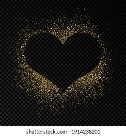 Heart shape frame with golden glitter on dark transparent  background. Greeting card with empty dark background. Vector illustration.