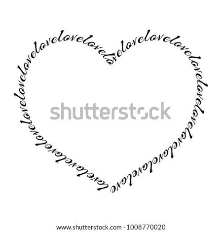 Heart Shape Frame Made Text Calligraphic Stock Vector Royalty Free