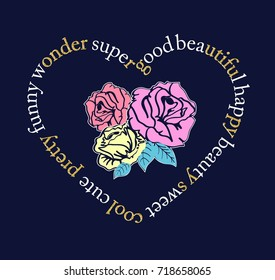heart with slogan and hand drawing flowers illustration vector.