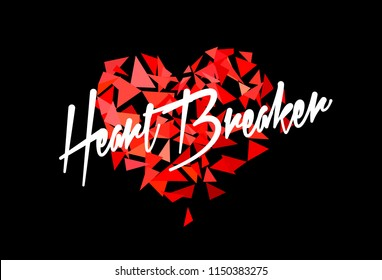 Heartbreaker: illustration in low poly style with broken heart and lettering
