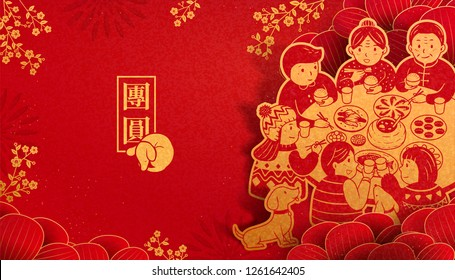 Heartwarming reunion dinner during lunar new year in paper art, get together written in Chinese characters