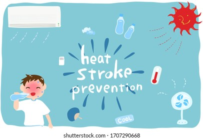 Heat stroke countermeasure set Illustration of a boy drinking water and countermeasure goods
