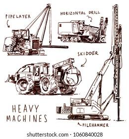 Heavy Machines sketch: Pipe layer, horizontel Drill, Skidder, Pile Hammer